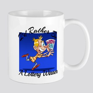 I'd Rather Be A Lottery Winner Mugs