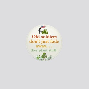 Old Soldiers Dont Fade Mini Button