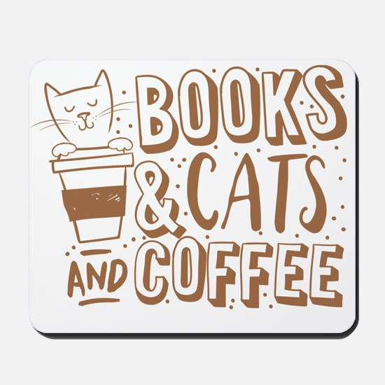 Books and cats and coffee Mousepad