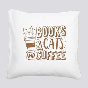 Books and cats and coffee Square Canvas Pillow