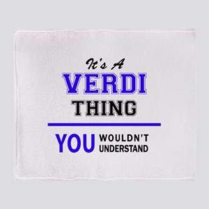 It's VERDI thing, you wouldn't under Throw Blanket
