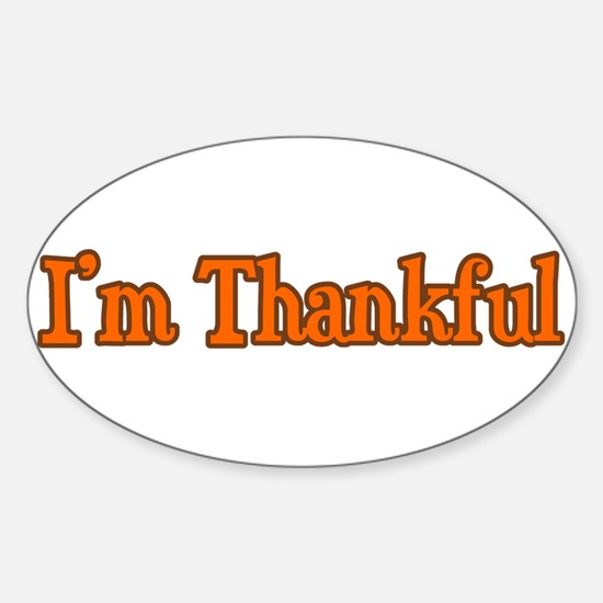 I'm Thankful Oval Decal