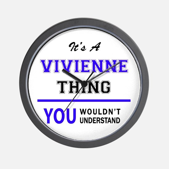 It's VIVIENNE thing, you wouldn't under Wall Clock