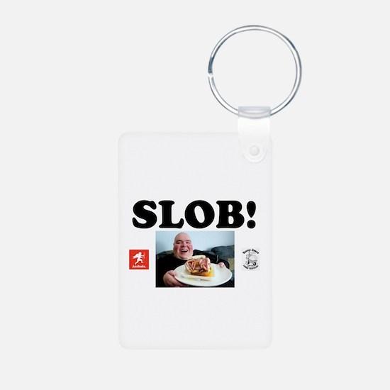 SLOB - FAT BASTARD! Keychains