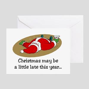 Christmas may be late Greeting Card