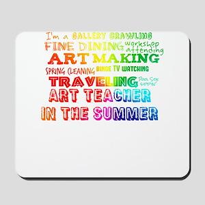 Art Teacher in the Summer Rainbow Colorf Mousepad