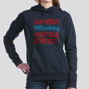 A day without Whiskey Women's Hooded Sweatshirt