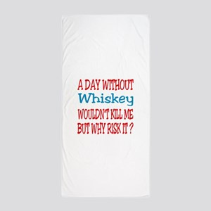 A day without Whiskey Beach Towel