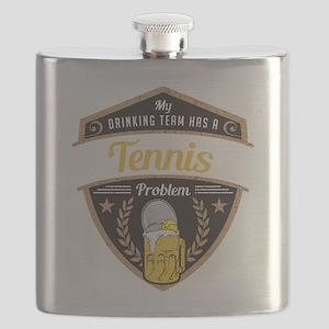 My Drinking Team has a Tennis Problem Flask