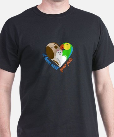 at home with your pets T-Shirt