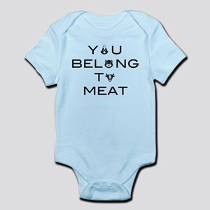 You belong to meat Body Suit