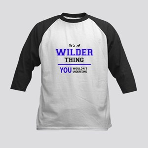 It's WILDER thing, you wouldn't un Baseball Jersey