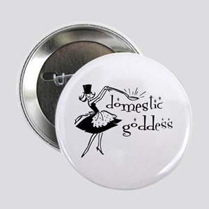 "Domestic Goddess 2.25"" Button"