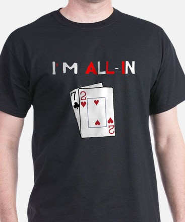 """I'm All-In"" T-Shirt"