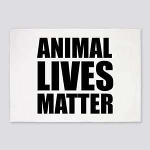 Animal Lives Matter 5'x7'Area Rug