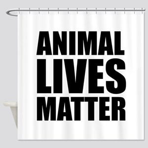 Animal Lives Matter Shower Curtain