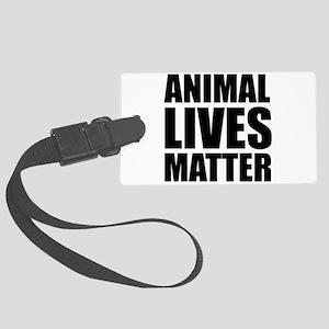 Animal Lives Matter Luggage Tag