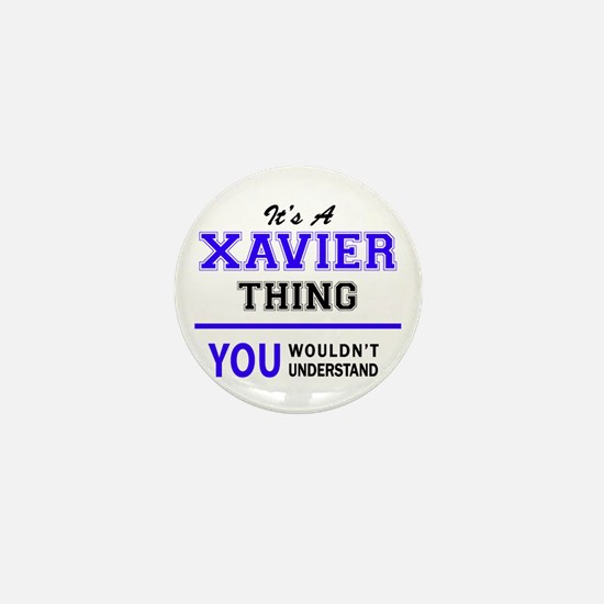 It's XAVIER thing, you wouldn't unders Mini Button