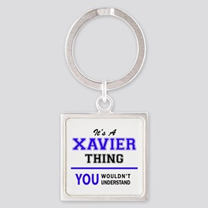 It's XAVIER thing, you wouldn't understa Keychains