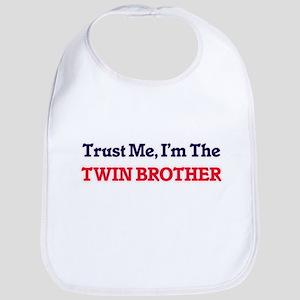 Trust Me, I'm the Twin Brother Bib