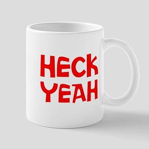 HECK YEAH Mug