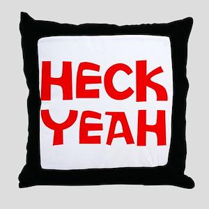 HECK YEAH Throw Pillow