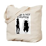 Image Is NOT Everything Tote Bag
