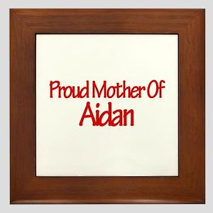 Proud Mother of Aidan Framed Tile