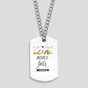 Love Never Fails Dog Tags