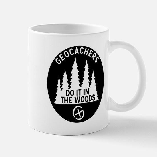 Geocachers Do It In The Woods Mugs