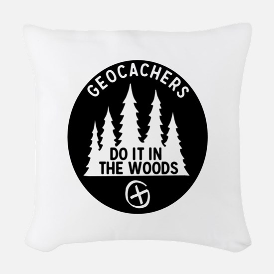Geocachers Do It In The Woods Woven Throw Pillow