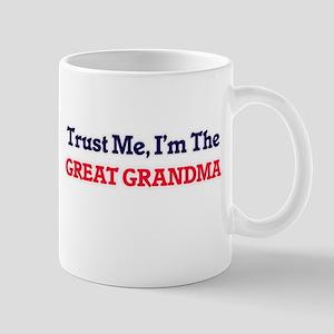 Trust Me, I'm the Great Grandma Mugs