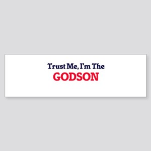 Trust Me, I'm the Godson Bumper Sticker