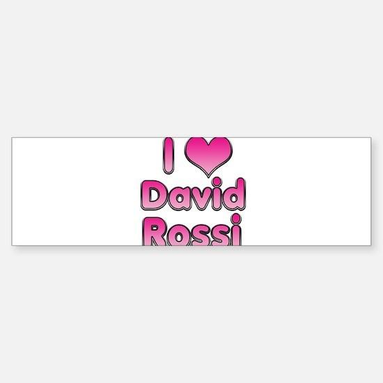 I Heart David Rossi Bumper Bumper Bumper Sticker
