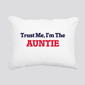 Trust Me, I'm the Auntie Rectangular Canvas Pillow