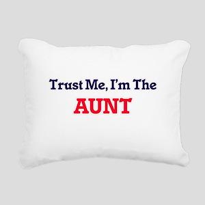 Trust Me, I'm the Aunt Rectangular Canvas Pillow