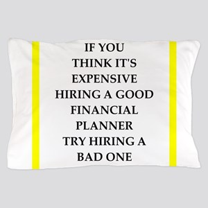 financial planner Pillow Case