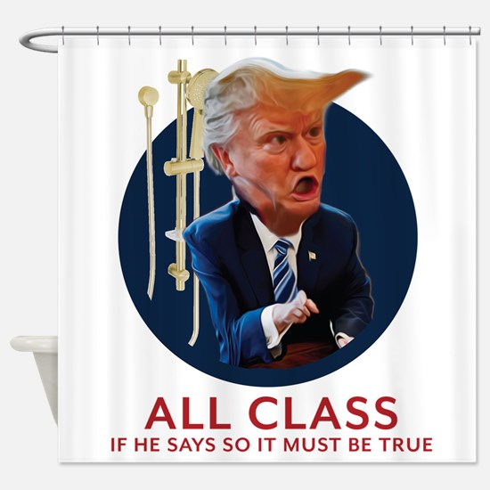 Trump - All Class Golden Shower Shower Curtain
