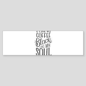 black coffee - 2 Bumper Sticker