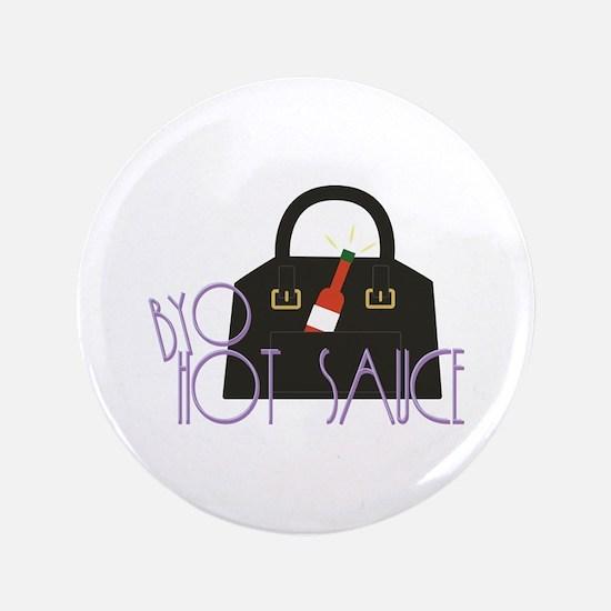 BYO Hot Sauce Button