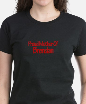 Proud Mother of Brendan Women's Dark T-Shirt