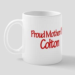 Proud Mother of Colton Mug
