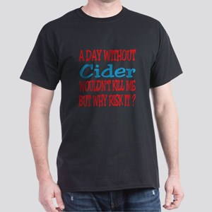 A day without Cider Dark T-Shirt