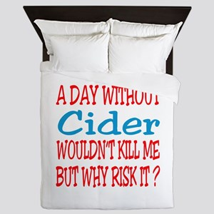 A day without Cider Queen Duvet