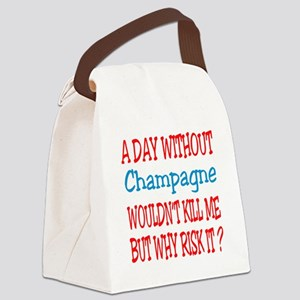 A day without Champagne Canvas Lunch Bag