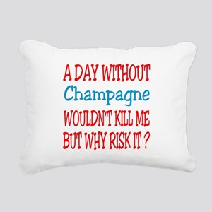 A day without Champagne Rectangular Canvas Pillow