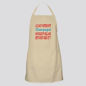 A day without Champagne Apron