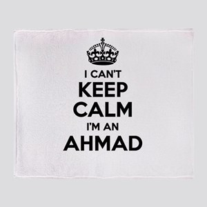 I can't keep calm Im AHMAD Throw Blanket