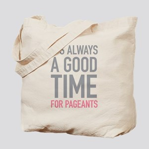 Pageants Tote Bag