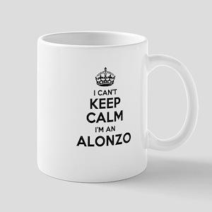 I can't keep calm Im ALONZO Mugs